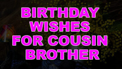 Birthday Wishes For Cousin Brother